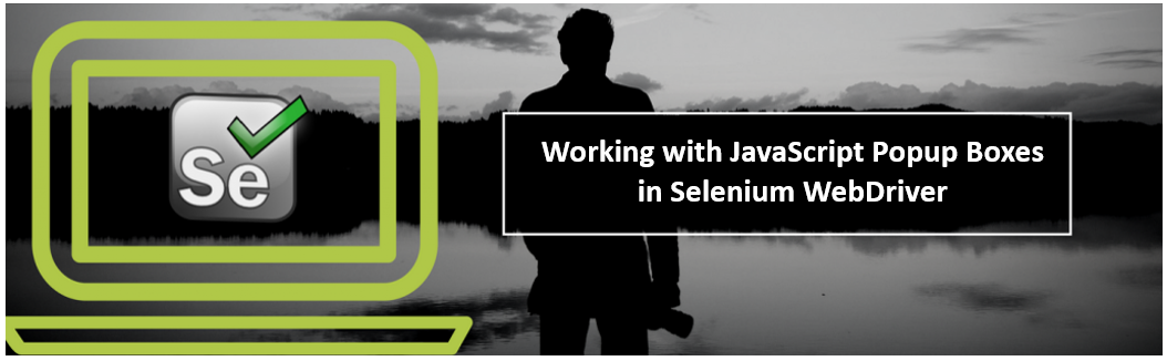 Working with Javascript Popup Boxes in Selenium WebDriver
