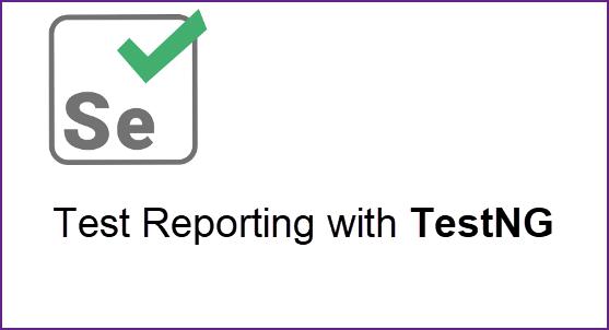 Selenium WebDriver Test Report Using ReportNG | Pragmatic